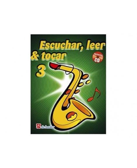 Escuchar, Leer y Tocar. Saxofón Alto Vol. 3 Oldenkamp/Kastelein